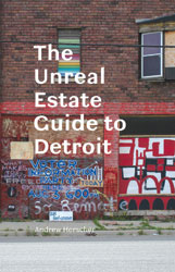 Cover of The Unreal Estate Guide to Detroit